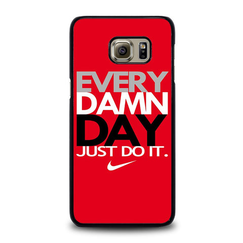 EVERY-DAMN-DAY-2-samsung-galaxy-s6-edge-plus-case-cover