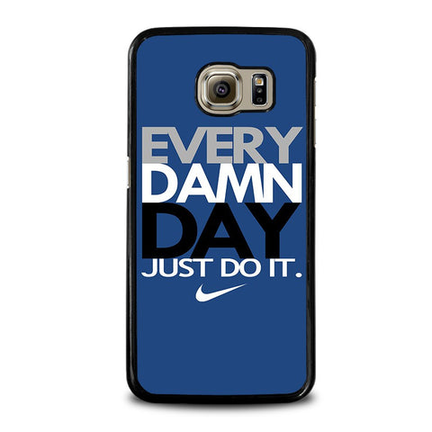 EVERY-DAMN-DAY-4-samsung-galaxy-s6-case-cover