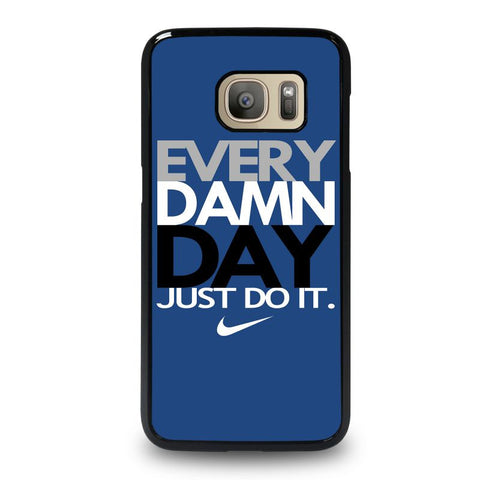 EVERY-DAMN-DAY-4-samsung-galaxy-S7-case-cover