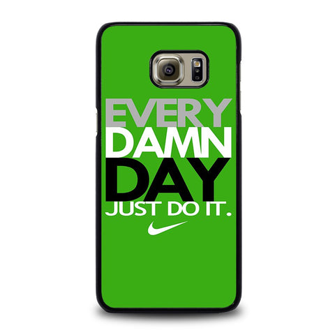 EVERY-DAMN-DAY-5-samsung-galaxy-s6-edge-plus-case-cover