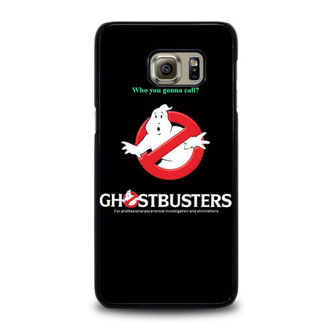 GHOSTBUSTER-WHY-YOU-GONNA-CALL-samsung-galaxy-s6-edge-plus-case-cover