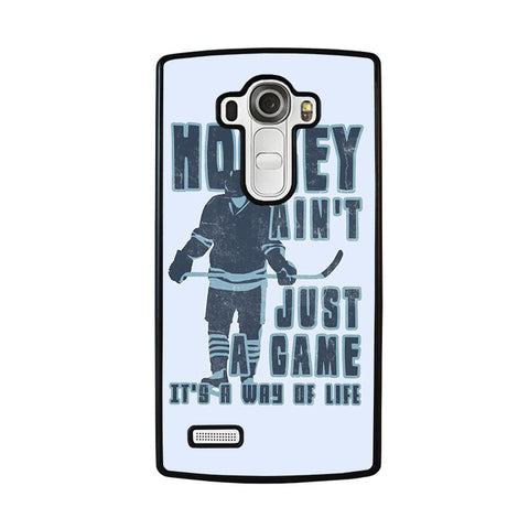HOCKEY-AIN'T-JUST-A-GAME-lg-g4-case-cover