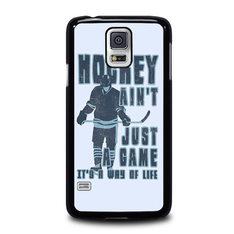 HOCKEY-AIN'T-JUST-A-GAME-samsung-galaxy-s5-case-cover