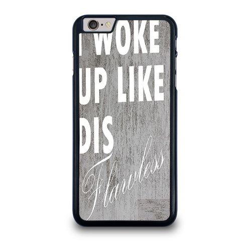 I-WOKE-UP-LIKE-THIS-1-iphone-6-6s-plus-case-cover