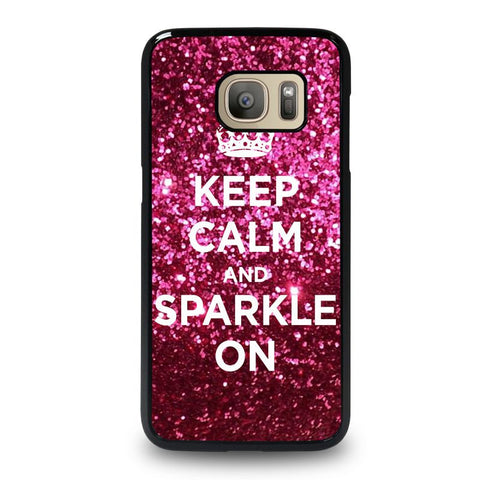 KEEP-CALM-AND-SPARKLE-ON-samsung-galaxy-S7-case-cover