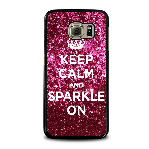 KEEP-CALM-AND-SPARKLE-ON-samsung-galaxy-s6-case-cover