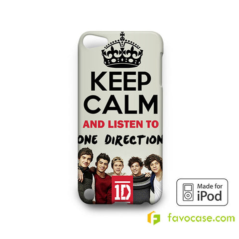KEEP CALM AND LISTEN TO ONE DIRECTION iPod Touch 4, 5 Case Cover