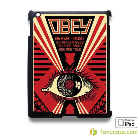 OBEY NEVER TRUST YOUR OWN EYES iPad 2 3 4 5 Air Mini Case Cover