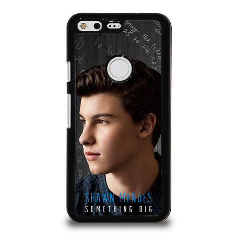 SHAWN-MENDEZ-SOMETHING-BIG-google-pixel-case-cover