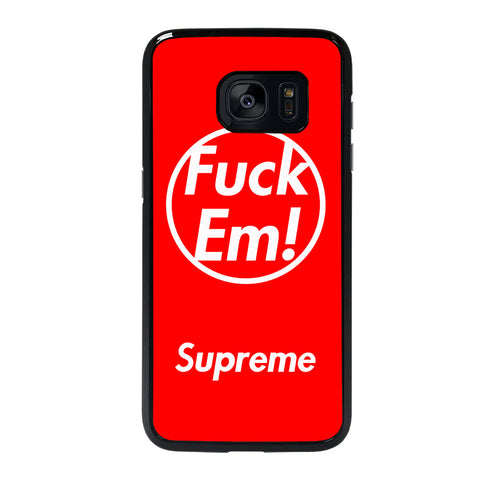 SUPREME FUCK EM RED-samsung-galaxy-S7-edge-case-cover