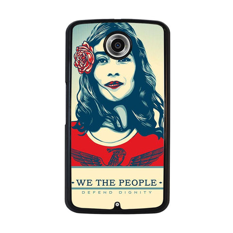 WE-THE-PEOPLE-DEFEND-THE-DIGNITY-nexus-6-case-cover