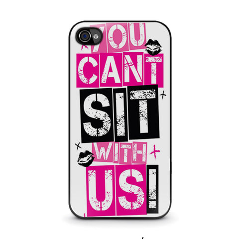 you-cant-sit-with-us-iphone-4-4s-case-cover