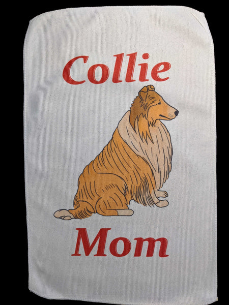Collie Mom Rally Towels:  Lad a Dog