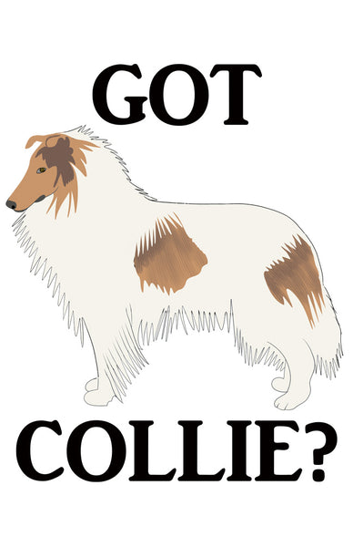 Got Collie?  T-shirts with Shite Rough
