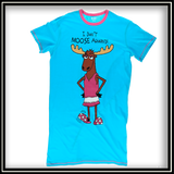 I Don't Moose Around Nightshirt