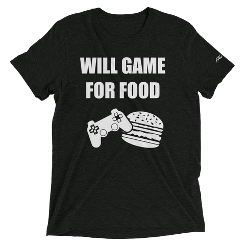 "Tee ""Will Game for Food"""