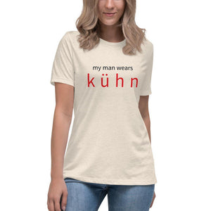 "Women's Relaxed T-shirt, front ""my man wears kühn"", back ""kühn logo"""