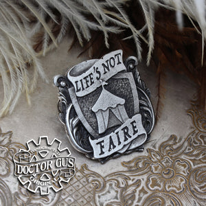 Life's Not Faire Badge