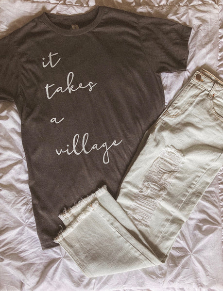 """It takes a village"" Graphic Tee"