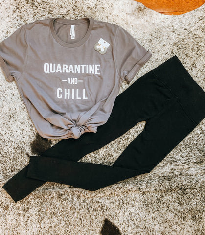 Quarantine and Chill Graphic Tee
