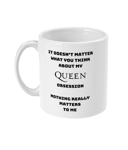 Queen Band Freddie Mercury 'Nothing Really Matters' Ceramic Mug