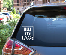 Load image into Gallery viewer, HELL YES NHS Car Sticker decal
