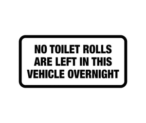 No toilet rolls are left in this vehicle Decal