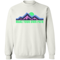 Make Your Own Path Hiking Camping Nature Crewneck Sweatshirt