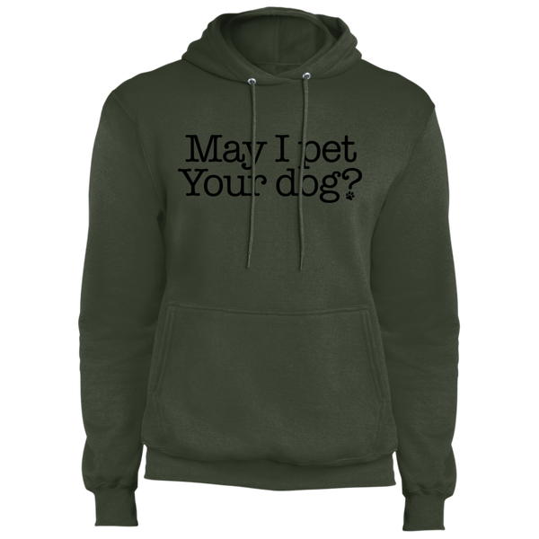 May I Pet Your Dog? Pullover Hoodie