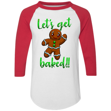Let's Get Baked!! Gingerbread Man Funny Ugly Christmas Baseball Raglan T-Shirt