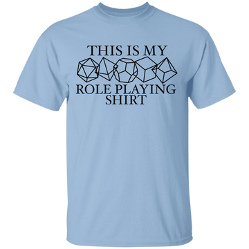 This is My Role Playing Shirt T-Shirt