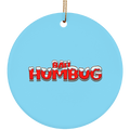 Bah Humbug Christmas Ceramic Ornament