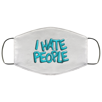 I Hate People Funny Socially Distant Face Mask