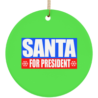 Santa for President 2020 Christmas Ceramic Ornament
