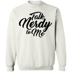 Talk Nerdy to Me Crewneck Pullover Sweatshirt