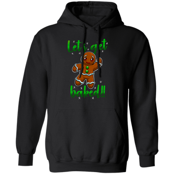 Let's Get Baked! Funny Gingerbread Man Ugly Christmas Pullover Hoodie