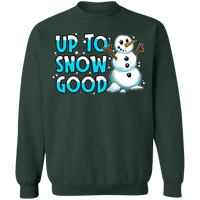 Up To Snow Good Snowman Ugly Christmas Crewneck Sweatshirt