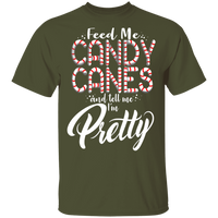Feed Me Candy Canes and Tell Me I'm Pretty Ugly Christmas T-Shirt
