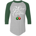 Balls Deep in Christmas Funny Ugly Christmas Baseball Raglan T-Shirt