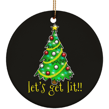 Let's Get Lit!! Christmas Tree Ceramic Ornament