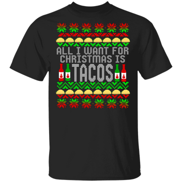 All I Want For Christmas Is Tacos Ugly Christmas T-Shirt