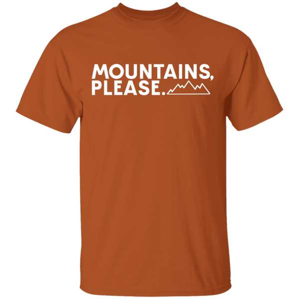 Mountains, Please. Hiking Outdoor Nature T-Shirt