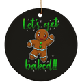 Let's Get Baked Gingerbread Man Funny Christmas Ceramic Ornament