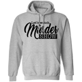 Let's Watch a Murder Show Pullover Hoodie