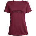 Dogs are my Favorite people.  Women's Heather Dri-Fit Moisture-Wicking T-Shirt