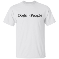 Dogs > People T-Shirt