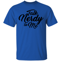 Talk Nerdy to Me Funny T-Shirt