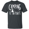 Camping is In-Tents Funny Nature T-Shirt