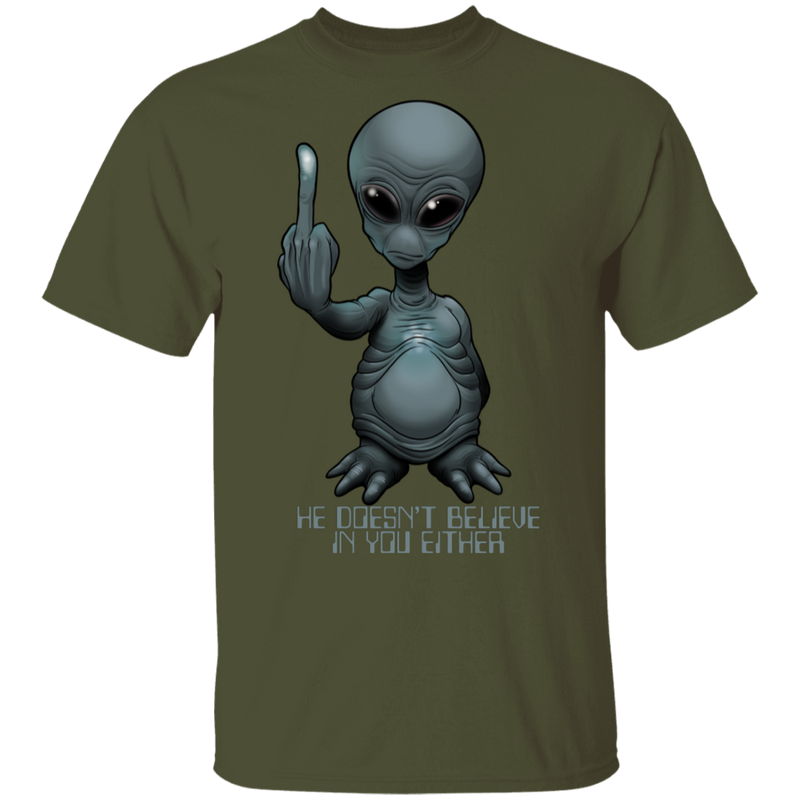 Men's Space Alien Doesn't Believe in You Either T-Shirt