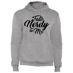 Talk Nerdy to Me Fleece Pullover Hoodie
